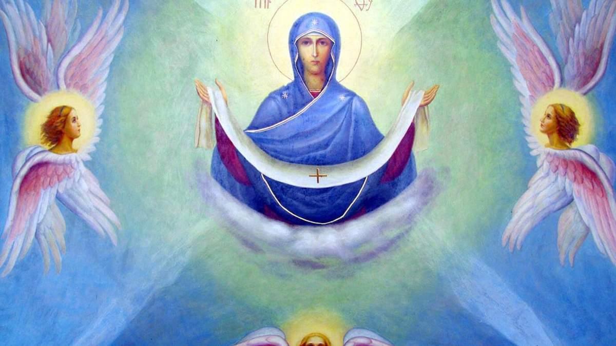 Покрова Пресвятої Богородиці 2019 – дата свята та традиції